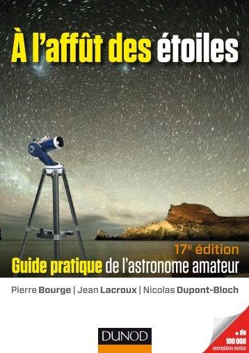 Guide pratiquede l'astronome amateur - Dunod