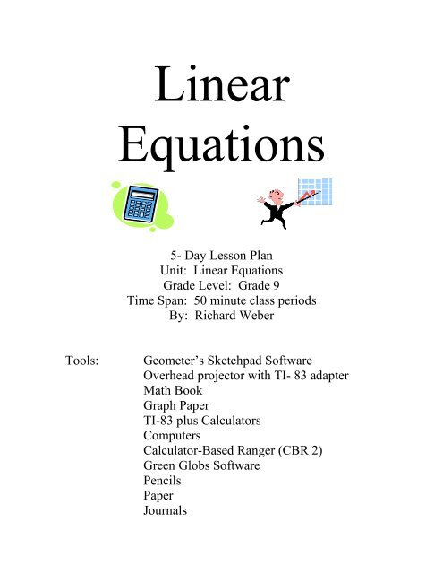 5- Day Lesson Plan Unit: Linear Equations Grade Level: Grade 9