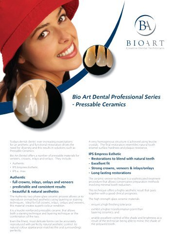 Bio Art specialists in Pressable Ceramics... - Bioart Creative Dental ...