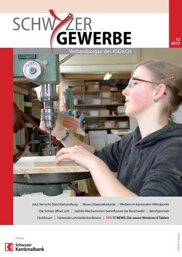 gehts zur Ausgabe 12/2012 - Kantonal Schwyzerischer ...