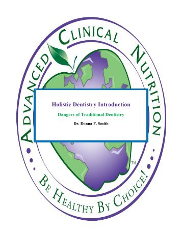 Holistic Dentistry Introduction - Advanced Clinical Nutrition