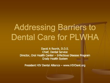 Addressing Barriers to Dental Care for PLWHA - AIDS Education ...