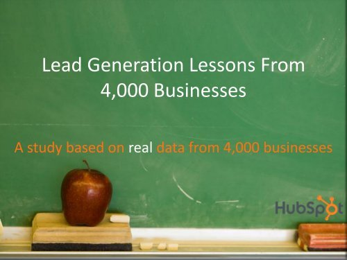 Lead Generation Lessons From 4,000 Businesses - Event Report