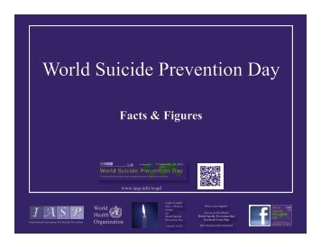 World Suicide Prevention Day 2012 - Facts and Figures: PDF Format