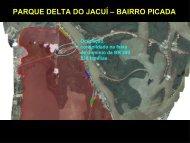 PARQUE DELTA DO JACUÍ – BAIRRO PICADA