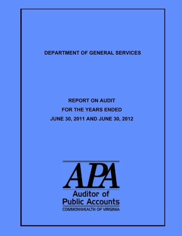 Department of General Services for the years ended June 30, 2011 ...