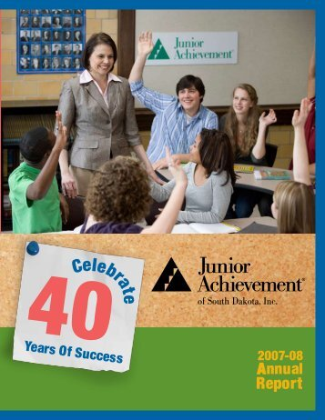 2007-08 Annual Report - Junior Achievement of South Dakota