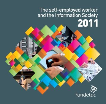 The self-employed worker and the Information Society - Fundetec