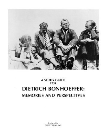 dietrich bonhoeffer memories and perspectives - Vision Video