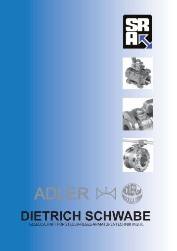 Katalog ADLER Kugelhähne - Dietrich Schwabe