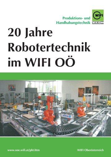 20 Jahre Robotertechnik im wifi o