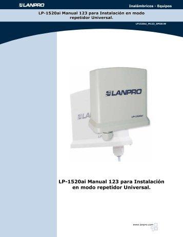 LP-1520ai Manual 123 para Instalación en modo repetidor ... - LanPro
