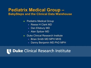 Pediatrix Medical Group: Baby Steps and the Clinical Data Warehouse