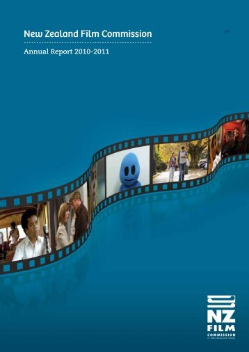 Annual Report 2010-11 - New Zealand Film Commission