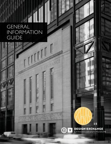 GENERAL INFORMATION GUIDE - Design Exchange