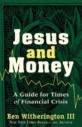 Jesus and Money A Guide for Times of Financial Crisis - Baker ...