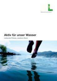 Aktiv für unser Wasser - Lebende Flüsse, saubere Seen