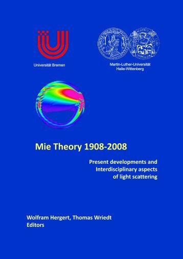 Mie Theory 1908-2008 Present developments and ... - ScattPort