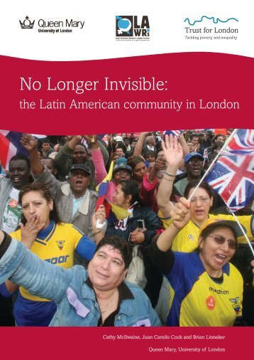 No Longer Invisible: - Geography - Queen Mary University of London