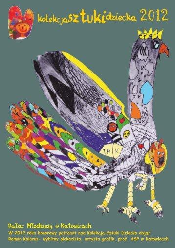 Kolekcja Sztuki Dziecka 2012