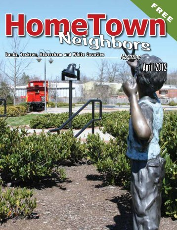 April 2012 - HomeTown Neighbors Magazine