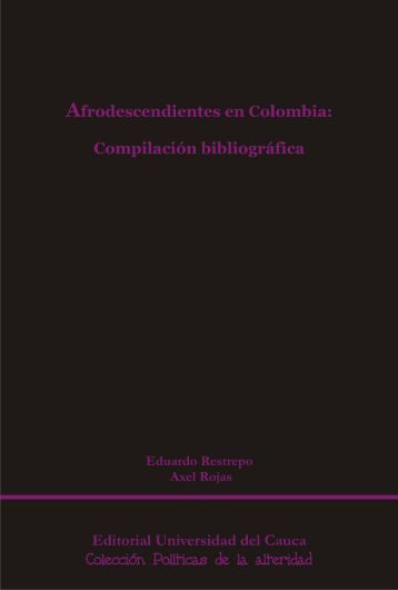 Afrodescendientes en Colombia: compilación bibliográfica - Ram Wan