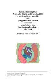 Sammanfattning från Nationella Riktlinjer för stroke, 2009 avseende ...