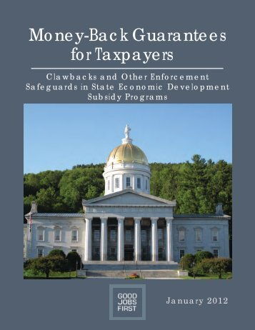 Money-Back Guarantees for Taxpayers - Good Jobs First
