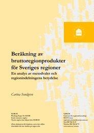 Beräkning av bruttoregionprodukter för Sveriges regioner En analys ...