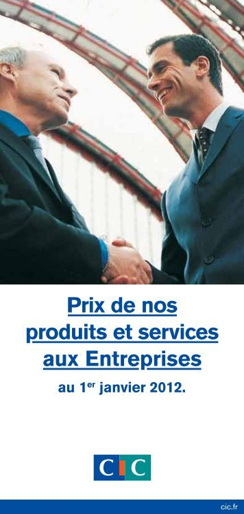 Prix de nos produits et services aux Entreprises - CIC