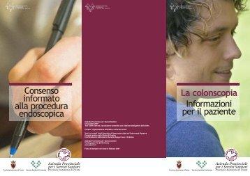 La Colonscopia. Informazioni per il paziente - Azienda Provinciale ...