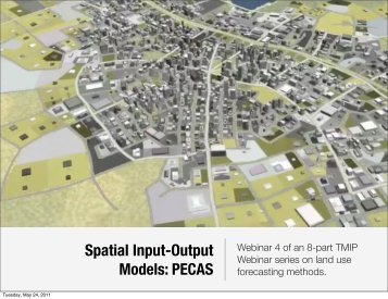 Spatial Input-Output Models: PECAS - WebHome - UrbanSim