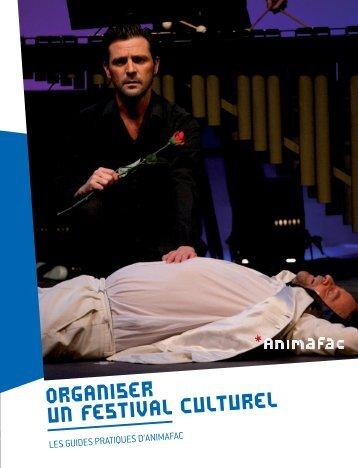 organiser un festival culturel - Animafac