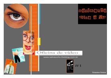 Oficina de vídeo #1