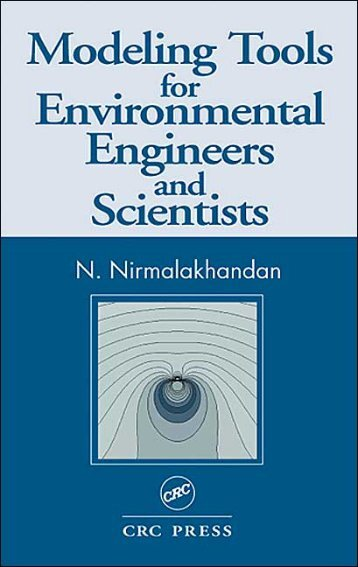 Modeling Tools for Environmental Engineers and Scientists