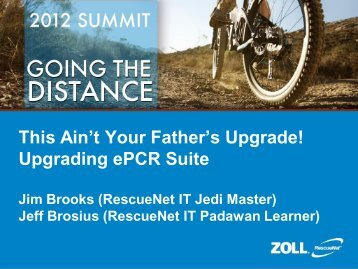 This Ain't Your Father's Upgrade! Upgrading ePCR ... - Guidebook