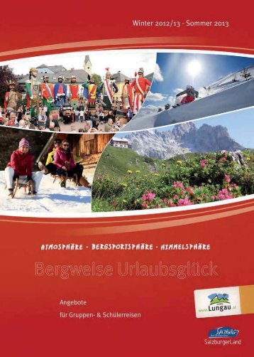 Zum Download Busgruppenkatalog 2012/13 - Ferienregion Lungau