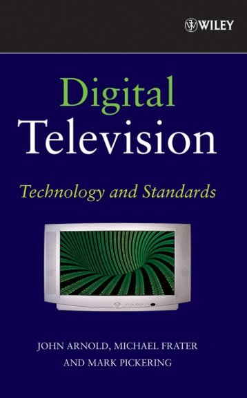 Digital television : technology