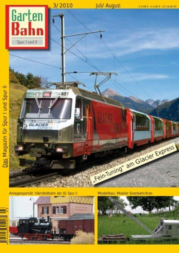 """Fein-Tuning"" am Glacier Express"
