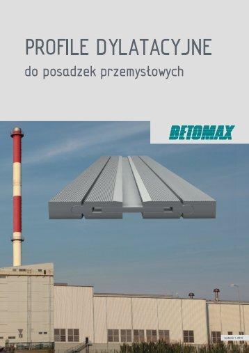 PROFILE DYLATACYJNE - Betomax Polska SA