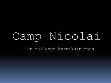 Camp Nicolai - Kids n' Tweens Lifestyle