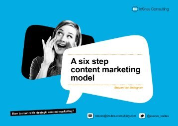 A Six Step Content Marketing Model - InSites Consulting
