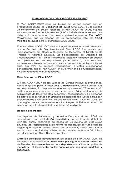 Con un presupuesto de 7,3 millones de euros para el ciclo 2005-08