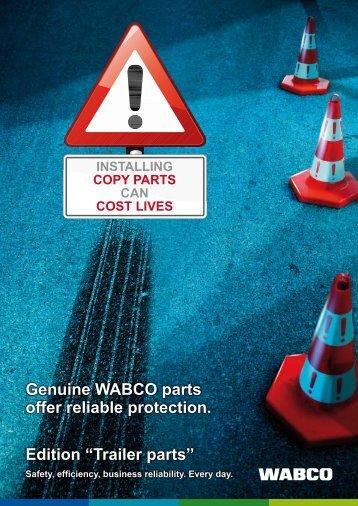 Genuine WABCO parts offer reliable protection. - Qualität ist Mehrwert