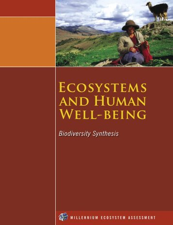 Ecosystems and Human Well-being: Biodiversity Synthesis