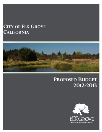 Proposed Annual Budget for 2012-2013 - City of Elk Grove