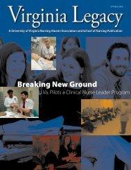 Breaking New Ground - School of Nursing - University of Virginia