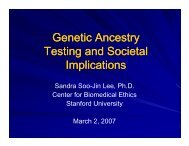 Sandra Soo-Jin Lee's slides - Genetics & Public Policy Center