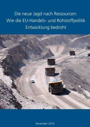 Die neue Jagd nach Ressourcen: Wie die EU-Handels- und - Oxfam