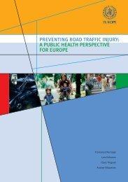 preventing road traffic injury: a public health ... - ERSO - Swov